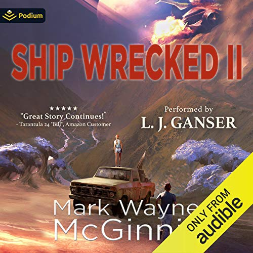 Ship Wrecked II Audiobook By Mark Wayne McGinnis cover art