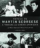 Voyage de Martin Scorsese à...