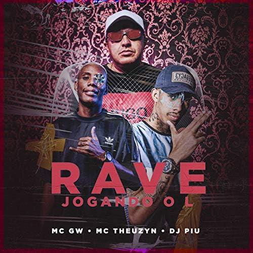 Mc Gw, MC Theuzyn & Dj Piu