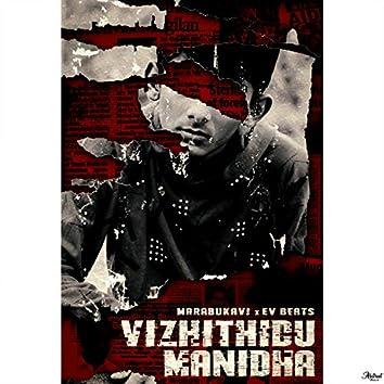 Vizhithidu Manidha