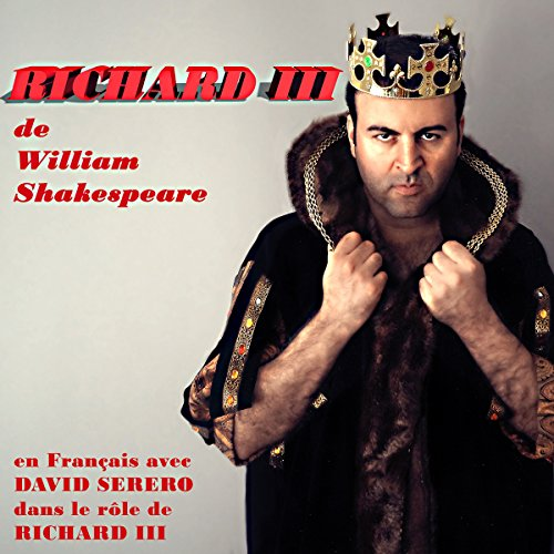 Richard III : Monologues en Francais [Richard III: Monologues in French] audiobook cover art