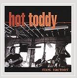 Songtexte von Hot Toddy - Shoe Factory