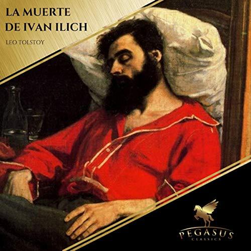 La Muerte de Ivan Ilich audiobook cover art