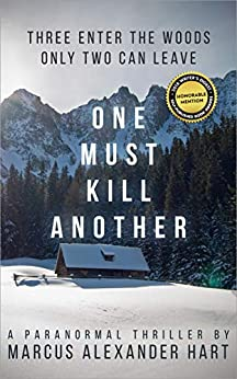 One Must Kill Another by [Marcus Alexander Hart]