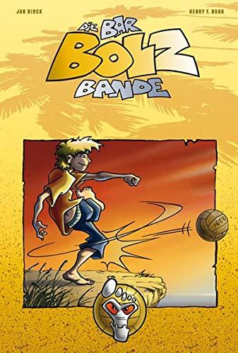 Die Bar-Bolz-Bande, Band 1: Barfuß auf Sieg! (Baumhaus Verlag)
