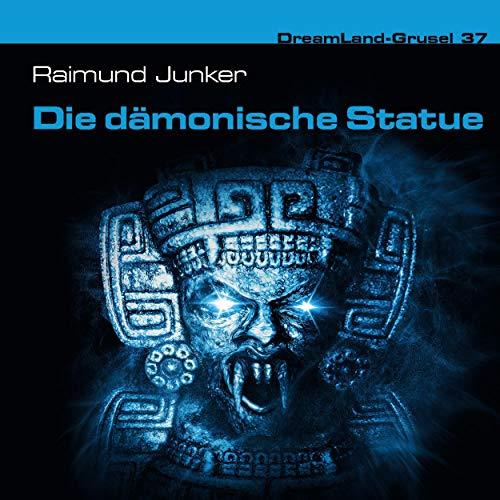 Couverture de Die dämonische Statue