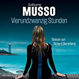 "Vierundzwanzig Stunden ""Vierundzwanzig Stunden"" von Guillaume Musso…"