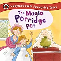 The Magic Porridge Pot (First Favourite Tales) by Alan MacDonald(2015-12-01)