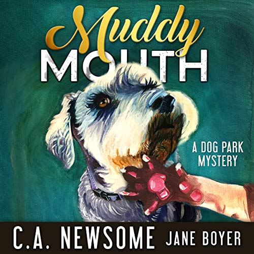 Muddy Mouth audiobook cover art