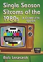 الموسم sitcoms أحادي of the 1980s دليل: تشكيلة كاملة