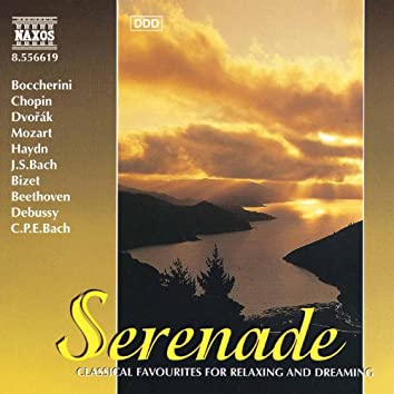 Serenade - Classical Favourites for Relaxing and Dreaming