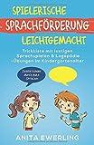 Spielerische Sprachförderung leichtgemacht: Trickkiste mit lustigen Sprachspielen & Logopädie-Übungen im Kindergartenalter - Starke Kinder durch gute Sprache!