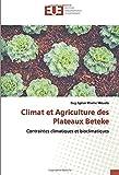Climat et Agriculture des Plateaux Beteke: Contraintes climatiques et bioclimatiques