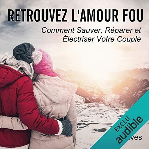 Retrouvez l'amour fou audiobook cover art