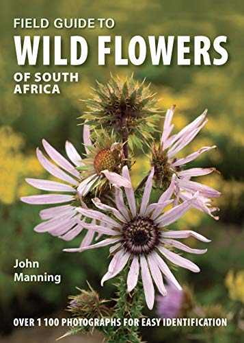 Field Guide to Wild Flowers of South Africa (Field Guides)