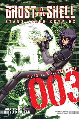 Ghost in the Shell: Stand Alone Complex 3 (Ghost in the Shell: SAC, Band 3)