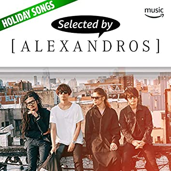 Selected by [ALEXANDROS] 庄村聡泰
