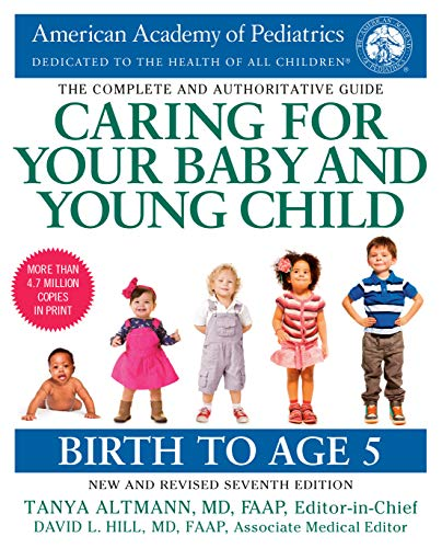 Compare Textbook Prices for Caring for Your Baby and Young Child, : Birth to Age 5 Revised Edition ISBN 9781984817709 by American Academy Of Pediatrics