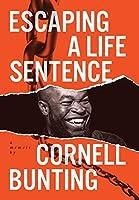 Escaping A Life Sentence