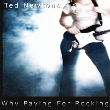 Now Why Paying For Rocking