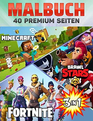Minecraft Brawl Stars Fortnite Malbuch 3 In 1: Lustige Malseiten mit Ihren Lieblings-Minecraft Brawl Stars Fortnite