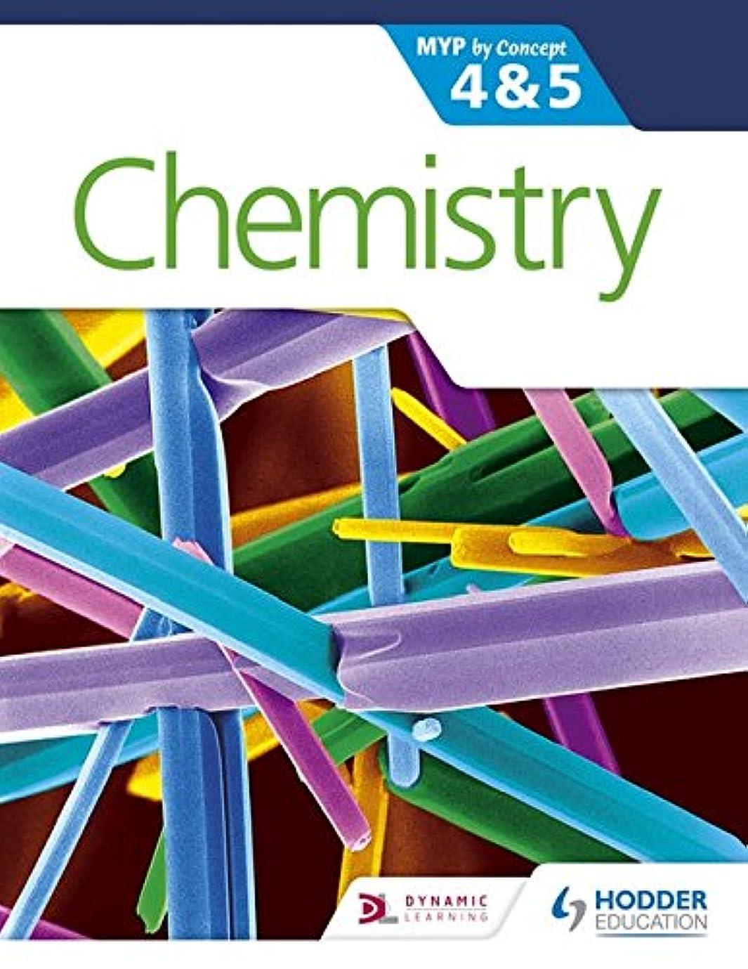 誘惑する排泄する動的Chemistry for the IB MYP 4 & 5: By Concept (MYP By Concept)
