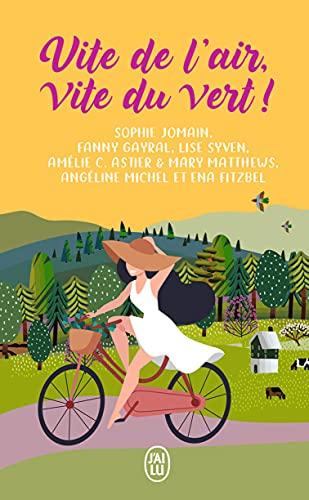 Vite de l'air, vite du vert! (French Edition) by [Collectif, Ena Fitzbel]
