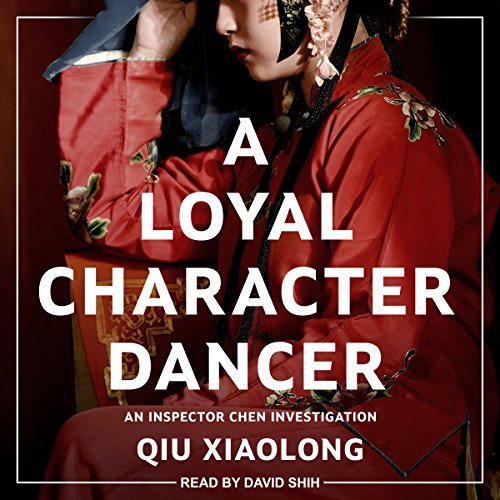 A Loyal Character Dancer audiobook cover art