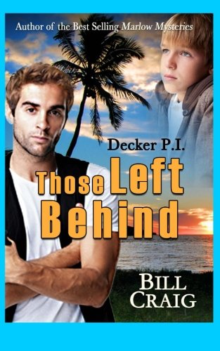 Decker P.I. Those Left Behind