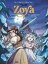Zoya, tome 1 : Quand le grand crique me croque