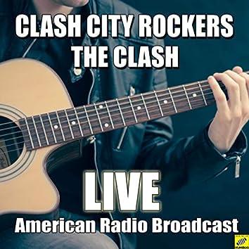 Clash City Rockers (Live)