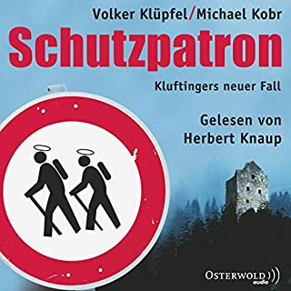 Schutzpatron     Kommissar Kluftinger 6              By:                                                                                                                                 Volker Klüpfel,                                                                                        Michael Kobr                               Narrated by:                                                                                                                                 Herbert Knaup,                                                                                        Markus Boysen                      Length: 13 hrs and 47 mins     4 ratings     Overall 4.8