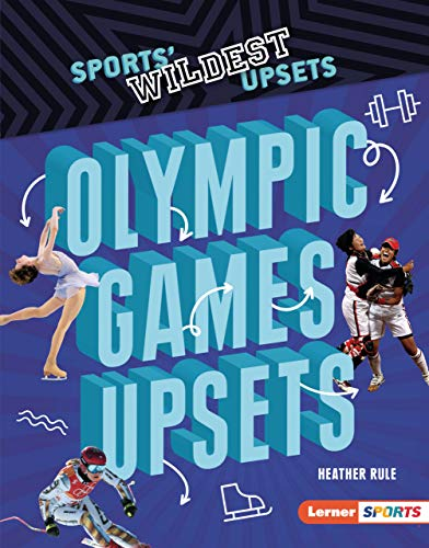 Olympic Games Upsets (Sports' Wildest Upsets (Lerner ™ Sports)) (English Edition)