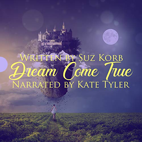 Dream Come True audiobook cover art
