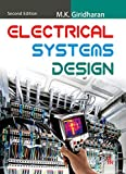 Electrical Systems Design: 2nd edition
