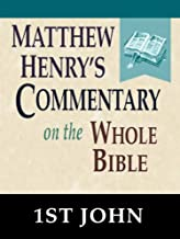 Matthew Henry's Commentary on the Whole Bible-Book of 1st John