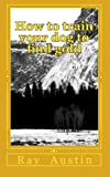 Book on how to train your dog to find gold! Gold sniffing dogs