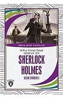 Cocuklar Icin Sherlock Holmes Secme Öyküler 2