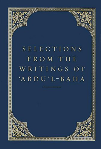 Selections from the Writings of 'Abdu'l-Baha (Talks)