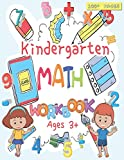 Kindergarten Math Workbook: For Kids Ages 3+, Beginner Math Preschool Learning...