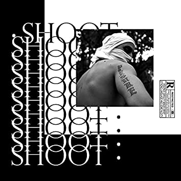 SHOOT (feat. Releak & Osmose)