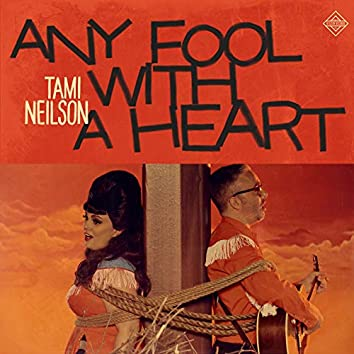 Any Fool with a Heart (feat. Jay Neilson)