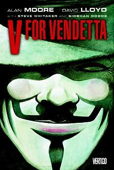 V for Vendetta by [Alan Moore, David Lloyd]