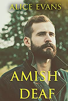 Amish Deaf by [Alice Evans]