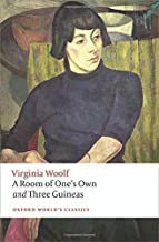 A Room of One's Own and Three Guineas (Oxford World's Classics) 2nd Revised edition by Woolf, Virginia (2015) Paperback
