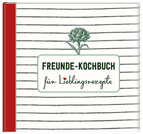 Freunde-Kochbuch cook & STYLE | Rezeptbuch für die Lieblingsrezepte der...
