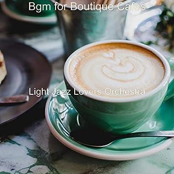 Bgm for Boutique Cafes