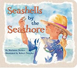 [(Seashells by the Seashore)] [ By (author) Marianne Berkes, Illustrated by Robert Noreika ] [March, 2014]
