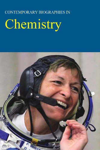 Contemporary Biographies in Chemistry: Print Purchase Includes Free Online Access