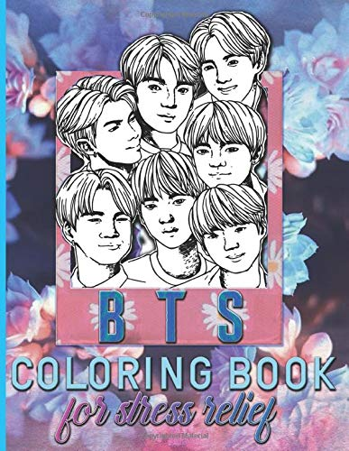 Bts Coloring Book: Bts High-Quality Coloring Books For Adults, Teenagers Unofficial